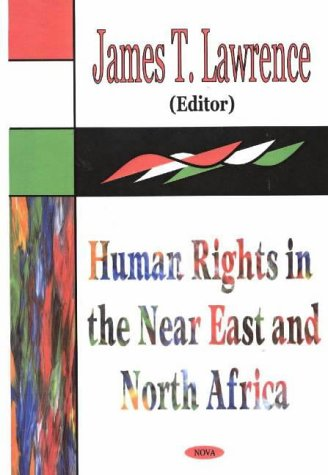 Human Rights in the Near East and North Africa (Hardback)