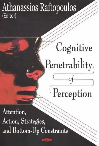 9781590339916: Cognitive Penetrability Of Perception: Attention, Action, Strategies, And Bottom-up Constraints