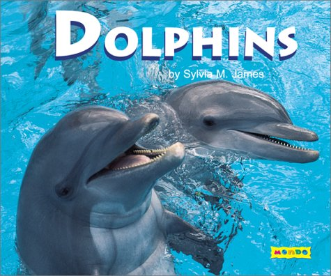 Dolphins: James, Sylvia M.