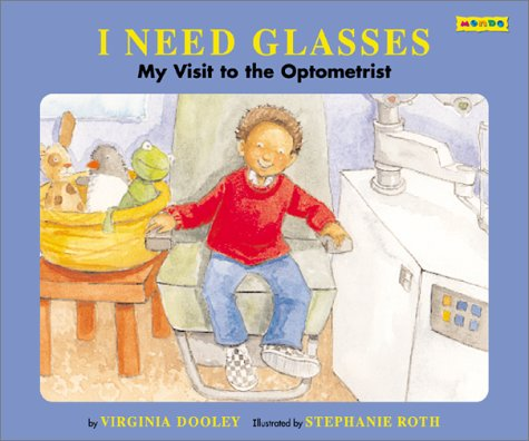 9781590340400: I Need Glasses: My Visit to the Optometrist