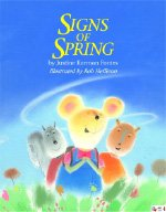 Signs of Spring (1590341805) by Justine Fontes; Justine Korman