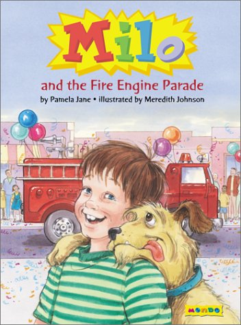Milo and the Fire Engine Parade: Jane, Pamela; Johnson,