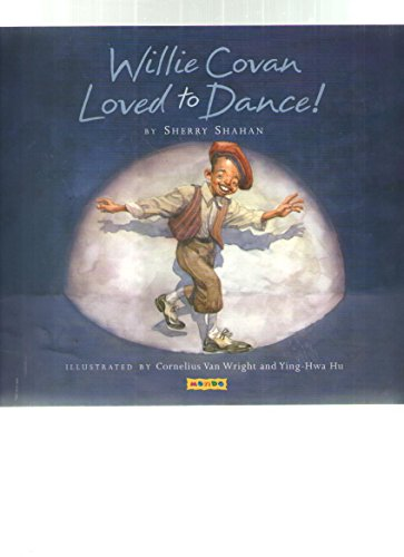 9781590345801: Willie Covan Loved to Dance