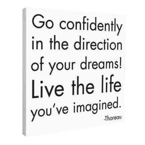 9781590352663: Go Confidently Iin the Direction of Your Dreams Wall Canvas