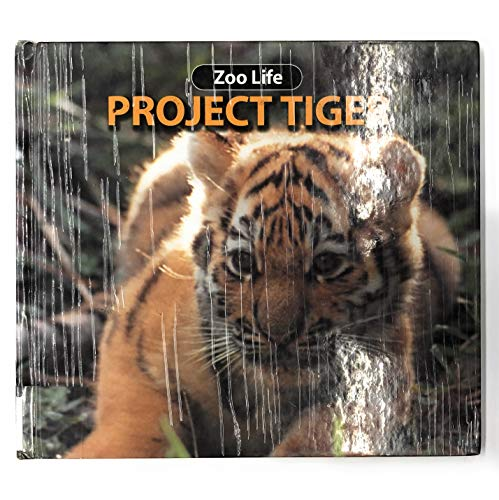 Project Tiger (Zoo Life): Susan Ring