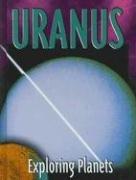 Uranus (Exploring Planets) (9781590360972) by Susan Ring