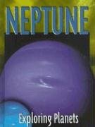 Neptune (Exploring Planets) (1590361024) by Ring, Susan