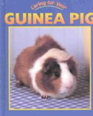 9781590361160: Guinea Pig (Caring for Your Pet)