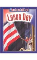 9781590361290: Labor Day (American Holidays (Weigl Hardcover))