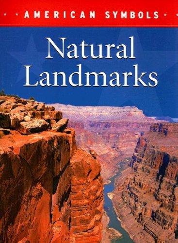 Natural Landmarks (American Symbols (Weigl)): Craats, Rennay