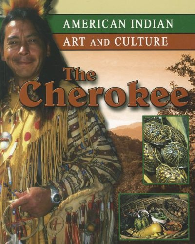 9781590361801: Cherokee (American Indian Art and Culture)