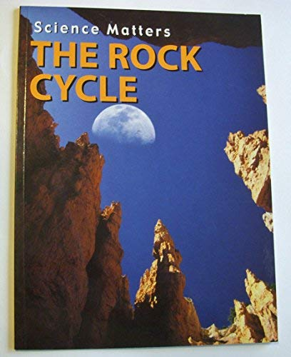 9781590362518: The Rock Cycle (Science Matters Earth Science)