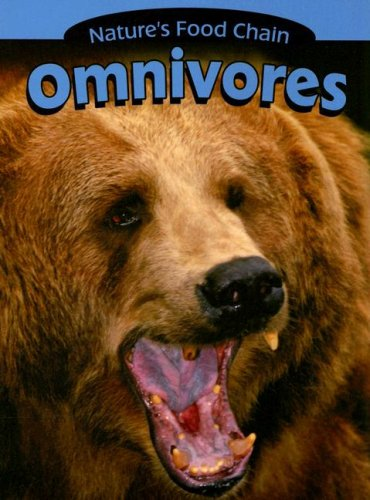 9781590362655: Omnivores (Nature's Food Chain)