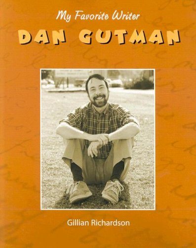 Dan Gutman (MY FAVORITE WRITER): Gillian Richardson