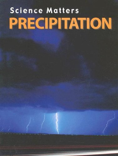 Precipitation (Science Matters): Frances Purslow