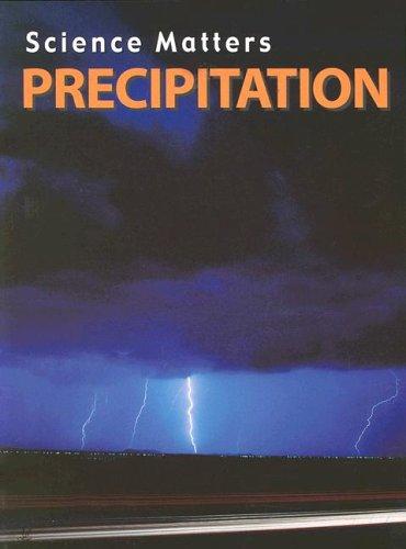9781590363119: Precipitation (Science Matters)