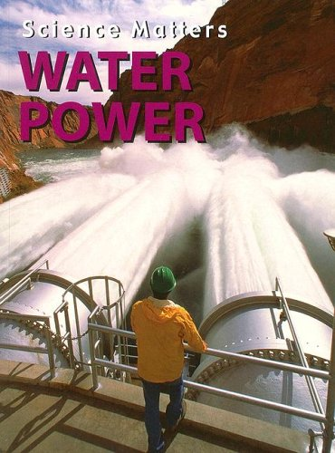 9781590363140: Water Power (Science Matters)
