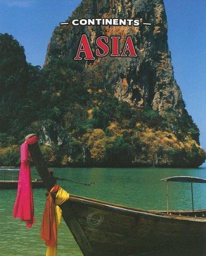 9781590363256: Asia (Continents (Heinemann Paperback))