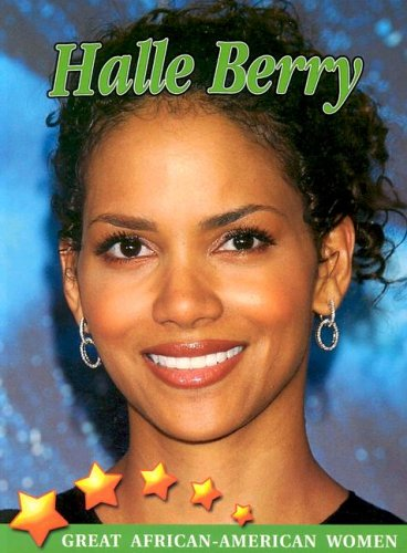 9781590363393: Halle Berry (Great African American Women)