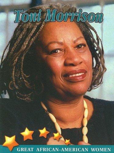 Toni Morrison (Great African American Women)