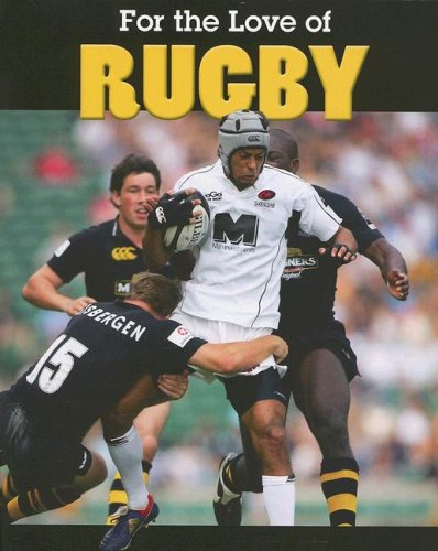 9781590363812: Rugby (For the Love of Sports)