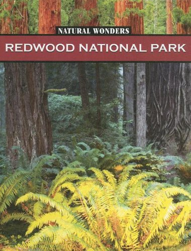 9781590364512: Natural Wonders, Redwood National Park: Forest of Giants