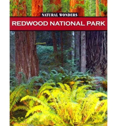 9781590364574: Redwood National Park: Forest of Giants (Natural Wonders)