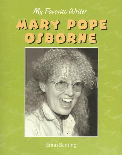 9781590364833: Mary Pope Osborne (My Favorite Writer)