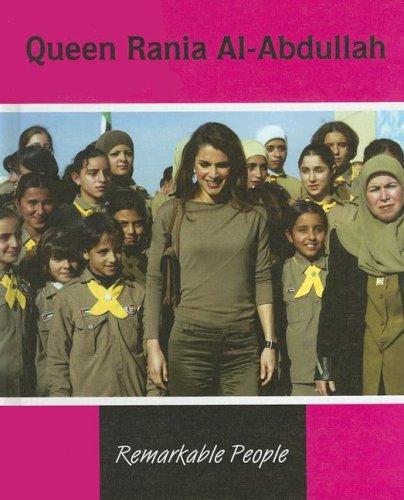 9781590366455: Queen Rania Al-Abdullah (Remarkable People)