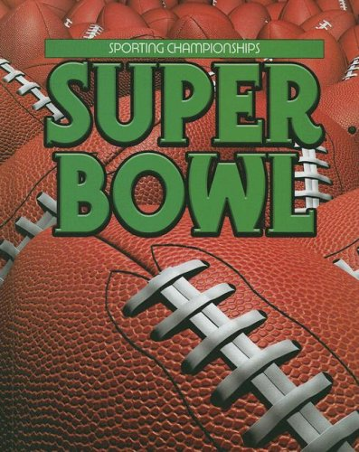 9781590366899: Super Bowl (Sporting Championships)