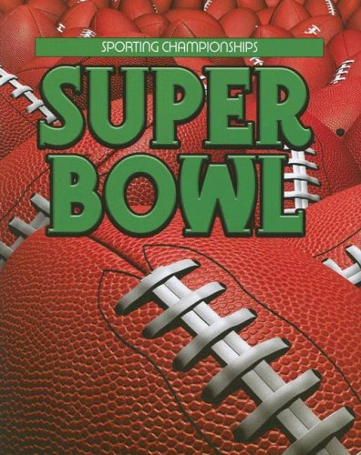 9781590366905: Super Bowl (Sporting Championships)