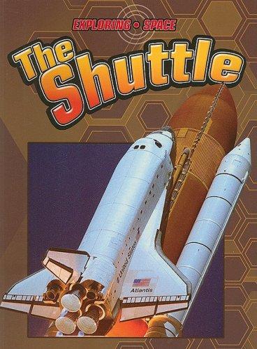 The Shuttle (Exploring Space): David Baker, Heather