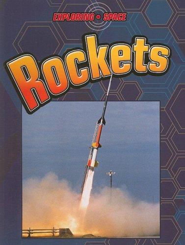 Rockets (Exploring Space): Baker, David, Kissock, Heather