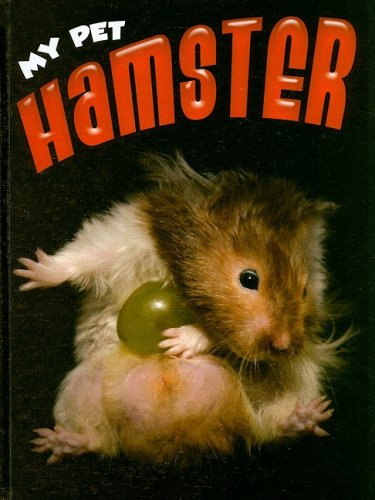 Hamster (My Pet (Weigl Hardcover)): Foran, Jill