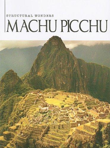 9781590369432: Machu Picchu (Structural Wonders)