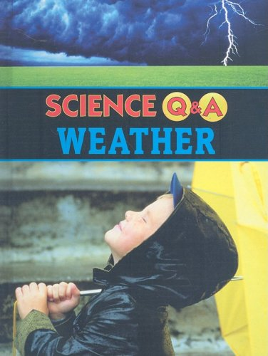 9781590369524: Weather: Science Q and a