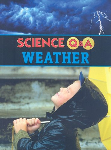 9781590369531: Weather (Science Q & A)
