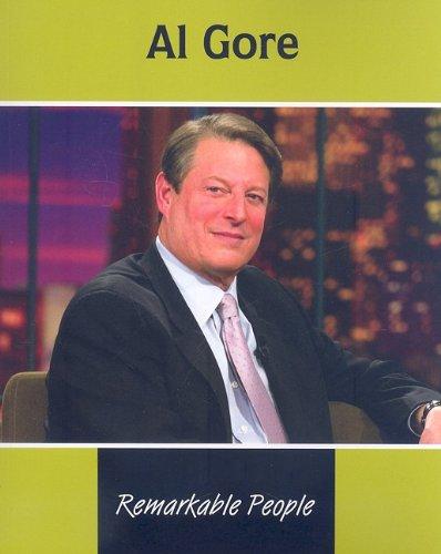 Al Gore (Remarkable People): Medeiros, James De