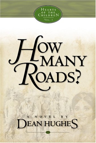 9781590381724: How Many Roads: A Novel (Hearts of the Children)