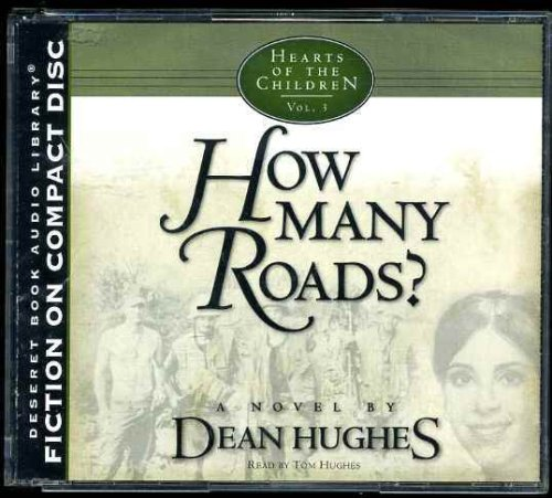 9781590381960: How Many Roads? Hearts of the Children, Vol. 3