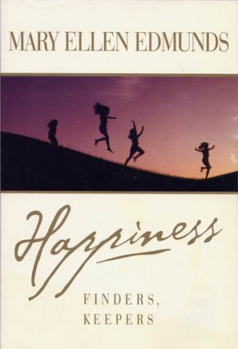 Happiness, Finders' Keepers: Mary Ellen Edmunds