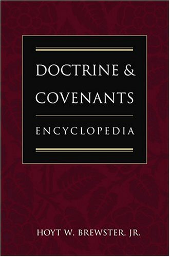 9781590383629: Doctrine and Covenants Encyclopedia