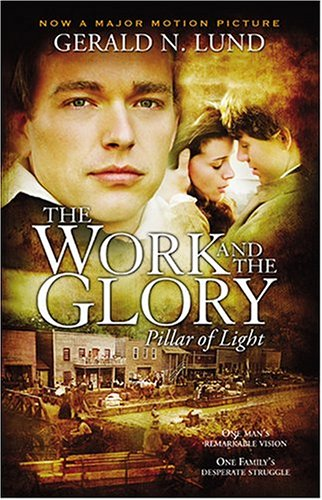 9781590383636: The Work and the Glory, Vol. 1: Pillar of Light