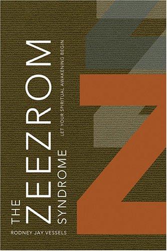 9781590384350: The Zeezrom Syndrome: Let Your Spiritual Awakening Begin