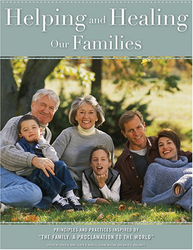 9781590384855: Helping And Healing Our Families: Principles And Practices Inspired By