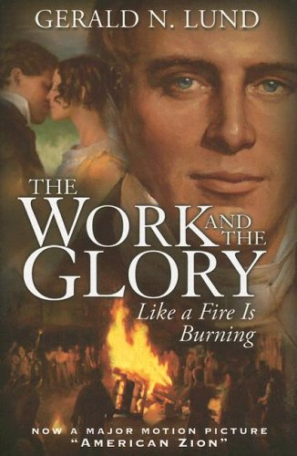 9781590384978: Like a Fire Is Burning (Work and the Glory)