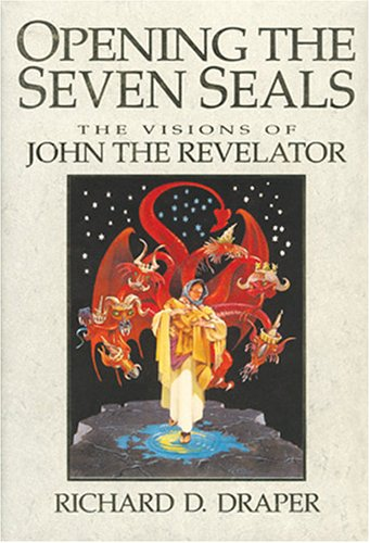 9781590386385: Opening the Seven Seals: The Visions of John the Revelator