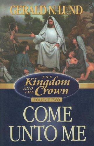 9781590386682: The Kingdom and the Crown, Vol. 2: Come Unto Me