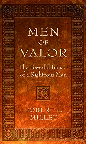 9781590387115: Men of Valor: The Powerful Impact of a Righteous Man