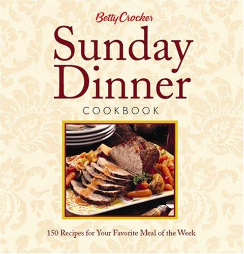 9781590387191: Betty Crocker Sunday Dinner Cookbook